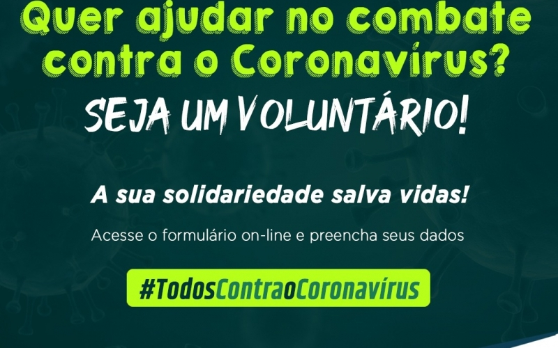 Prefeitura cadastra voluntários para combate ao coronavírus